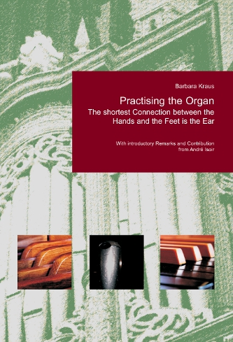 B. Kraus: Practising the Organ